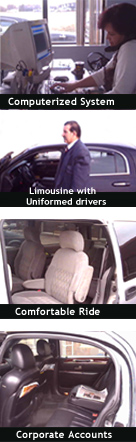 computerized System / Limousine with Uniformed drivers / Comfortable Ride / Corporate Accounts